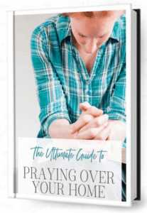 Ultimate guide to praying over your home ebook cover