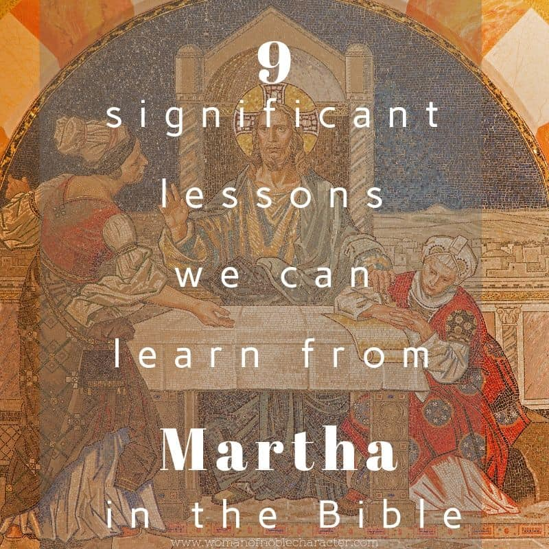 9 Significant lessons we can learn from Martha in the Bible