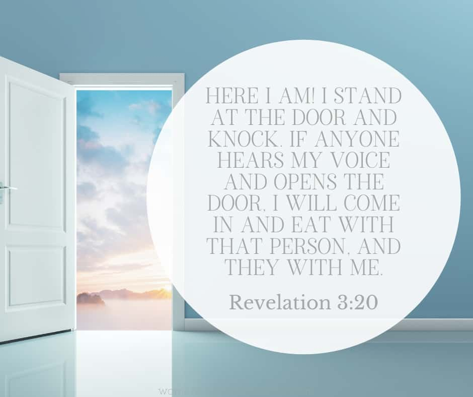 An image of a door standing open in Heaven and Revelation 3:20 quoted