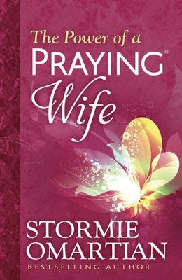 The Power of a Praying® Wife Prayer and Study Guide – by Stormie Omartian