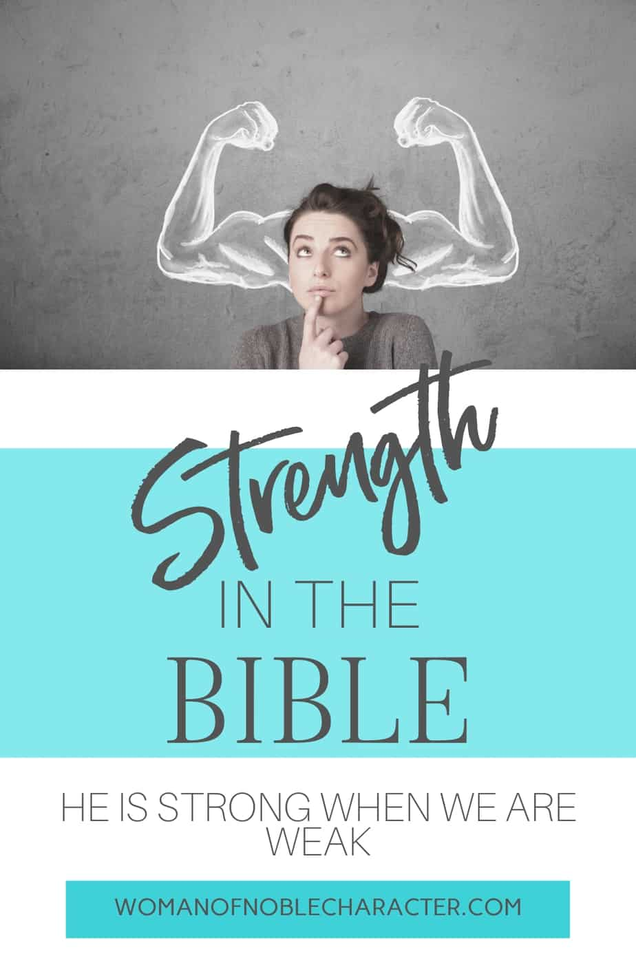 A woman thinking against a chalkboard background with muscles flexed drawn on it - Strength in the Bible