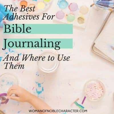adhesives for Bible journaling