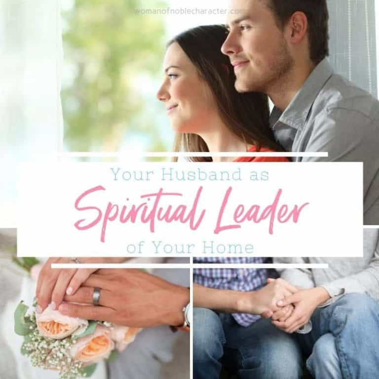 6 Characteristics of a Husband as Spiritual Leader & How You Can Help Him Lead
