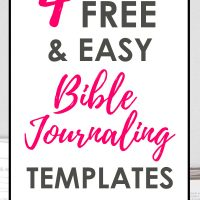 4 FREE and Easy Bible Journaling Templates