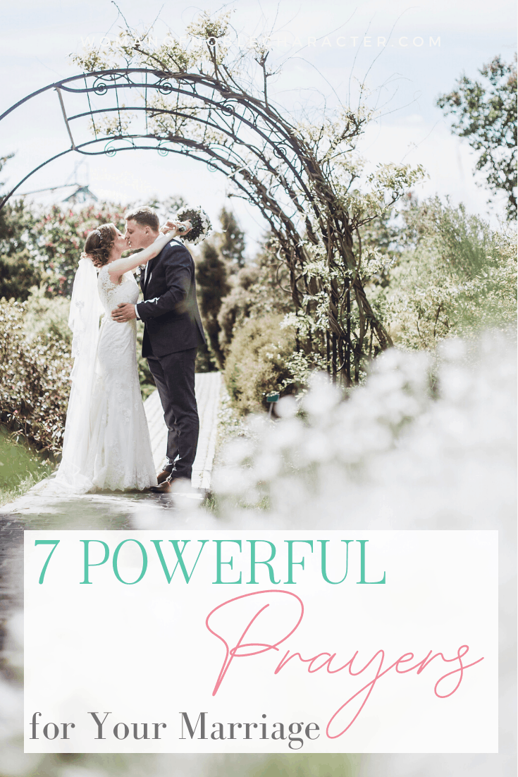 A just married couple kissing under an arch and a text overlay reading 7 Powerful Prayers for Your Marriage