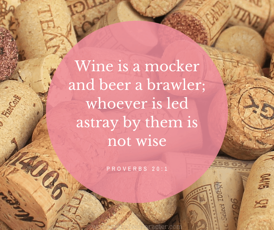 An image of wine bottle corks with Proverbs 20:1 quoted