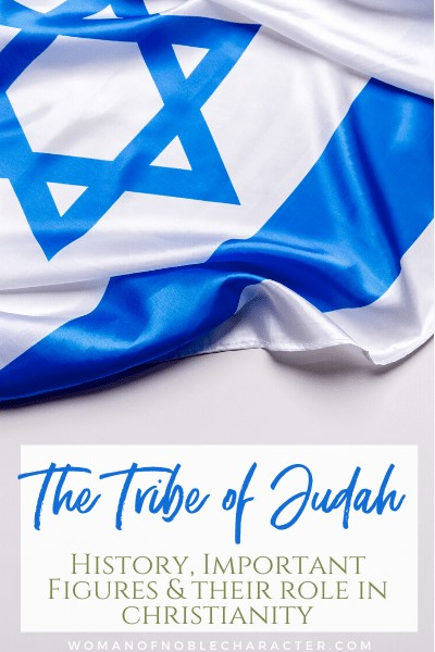 The Tribe of Judah:  History, Important Figures and Their Role in Christianity