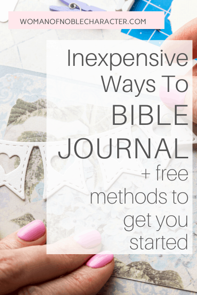 Techniques For Bible Journaling For Free or Inexepensively