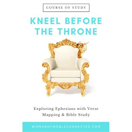 Kneel Before the Throne Ephesians course