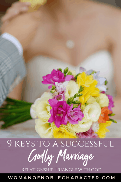 9 Keys to a Successful Godly Marriage (Relationship Triangle with God)