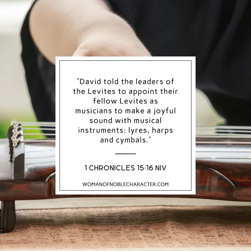 An image of someone playing a lyre in the background with 1 Chronicles 15:16 quoted