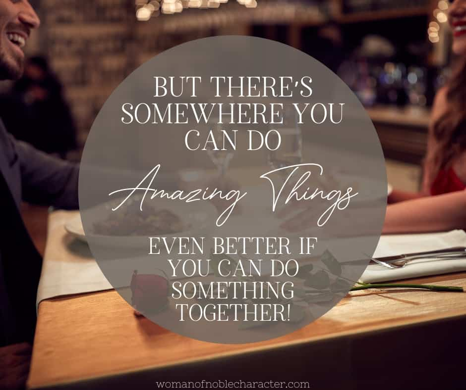 "An image of a man and woman at a restaurant, laughing with an overlay of text saying, ""but there's somewhere you can do amazing things Even better if you can do something together!"""
