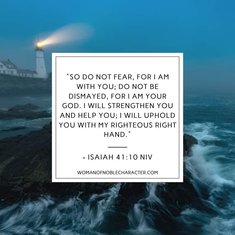An image of a lighthouse in the distance on the rocks with the sea raging around it at night and Isaiah 41:10 quoted from the NIV