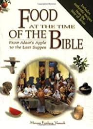 Foods at the time of the Bible Cookbook