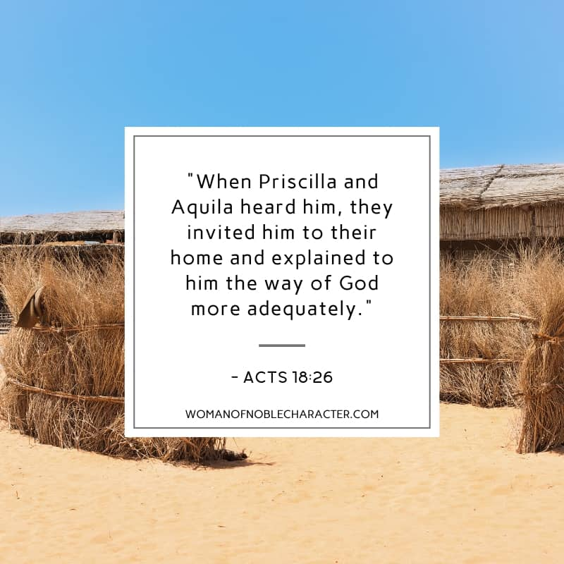 An image of a middle eastern home with wheat in front of it and an overlay with Acts 18:26 quoted