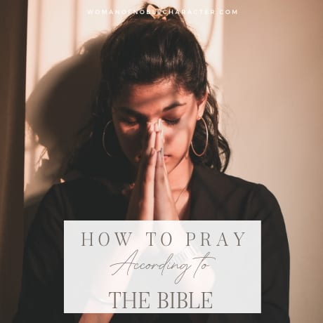 woman in black shirt praying; how to pray according to the Bible