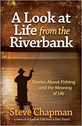 a look at life from a riverbank