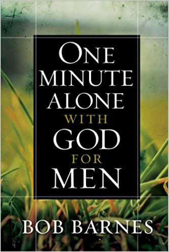 one minute alone with God for men; devotions for men