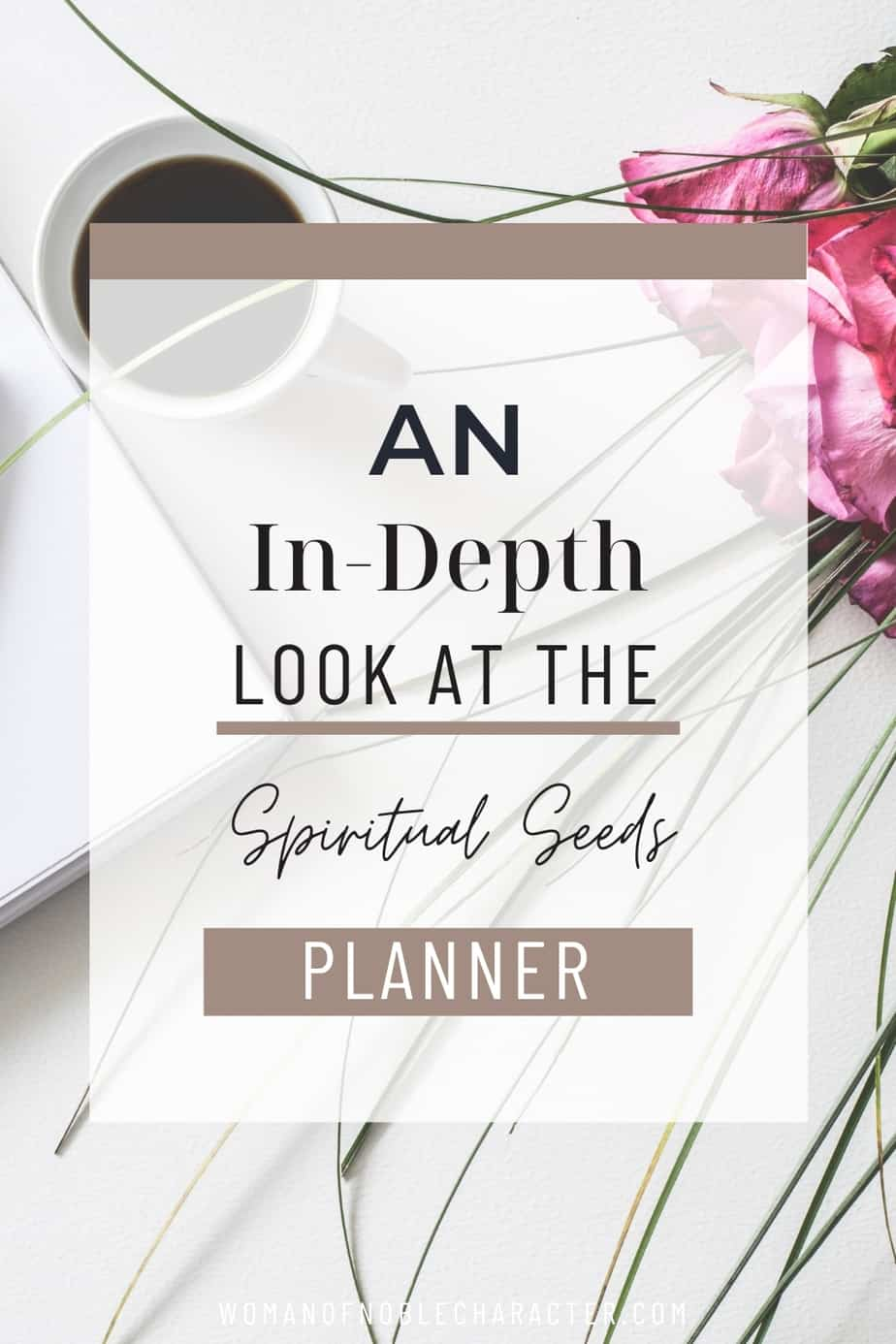 An image of a coffee cup, flowers, and a planner with an overlay of text that says,