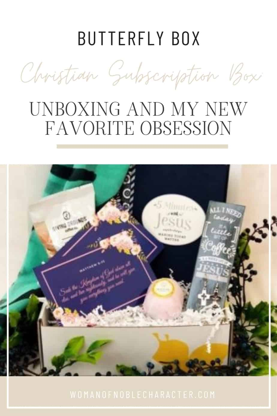 "An image of one of the butterfly box subscription boxes with the title, ""Butterfly Box Christian Subscription Box: Unboxing and my New Favorite Obsession"""