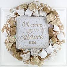 Oh Come let us adore Him wreath