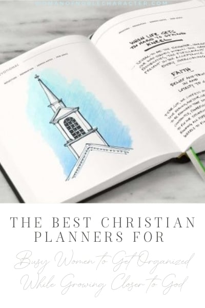 The Best Christian Planners For Busy Women to Get Organized While Growing Closer to God