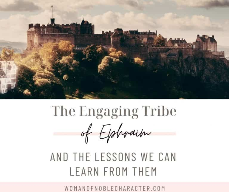 The Engaging Tribe of Ephraim and The Lessons We Can Learn From Them