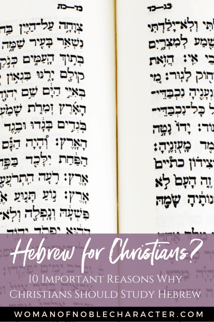 Hebrew Bible; 10 important reasons Christians should study Hebrew