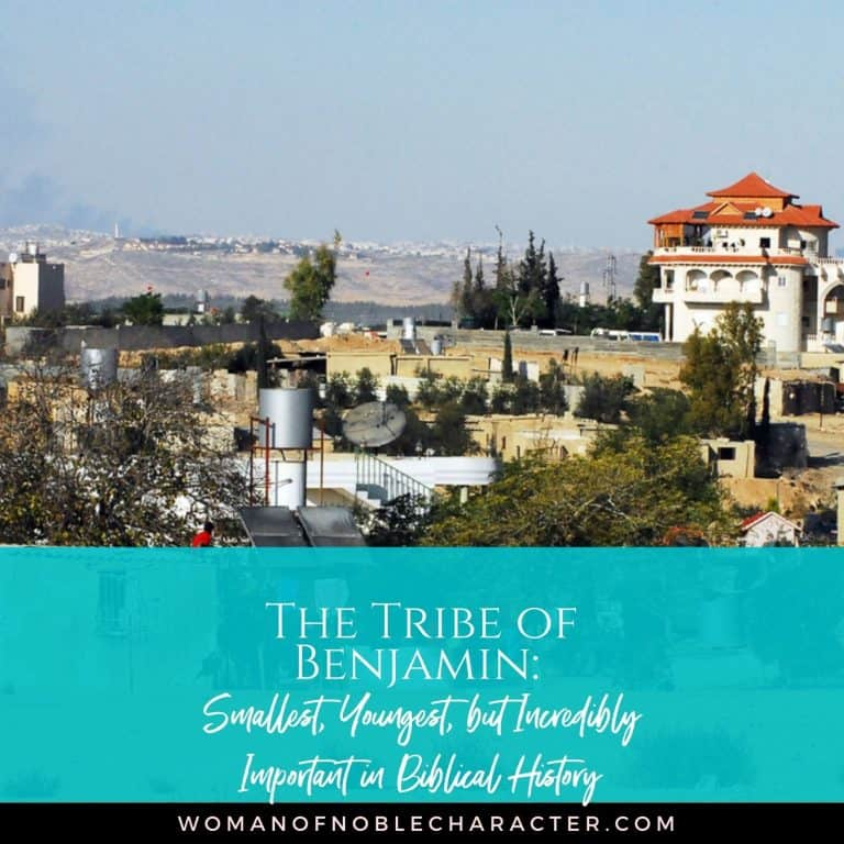 The Tribe of Benjamin: Smallest, Youngest, but Incredibly Important in Biblical History