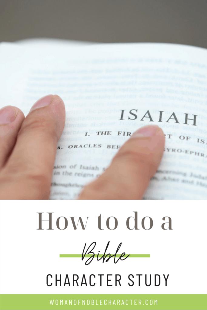 Bible open to Isaiah; Bible character study