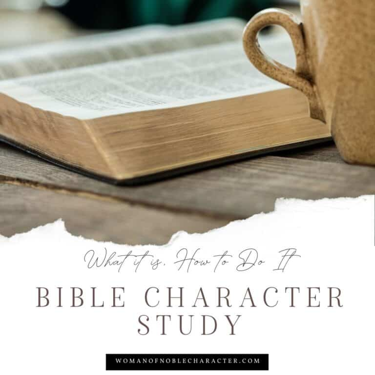 How to do a Bible Character Study to Deepen Your Understanding of God's Word