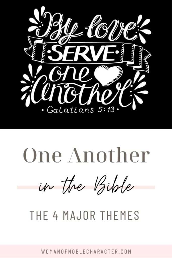 hand lettered image of galatians 5;13; one another in the Bible