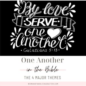 one another in the Bible; one anothers in scripture