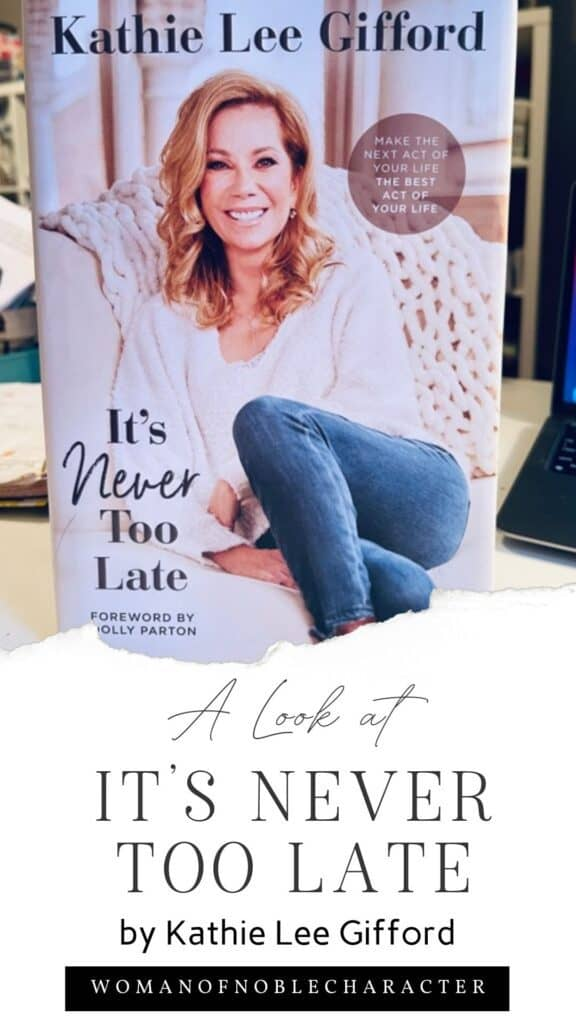 """book cover """"it's never too late"""" by Kathie Lee Gifford"""