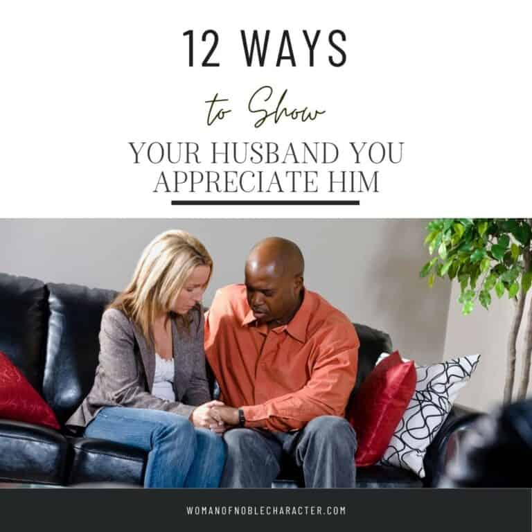12 Sweet Ways to Show Your husband You Appreciate Him
