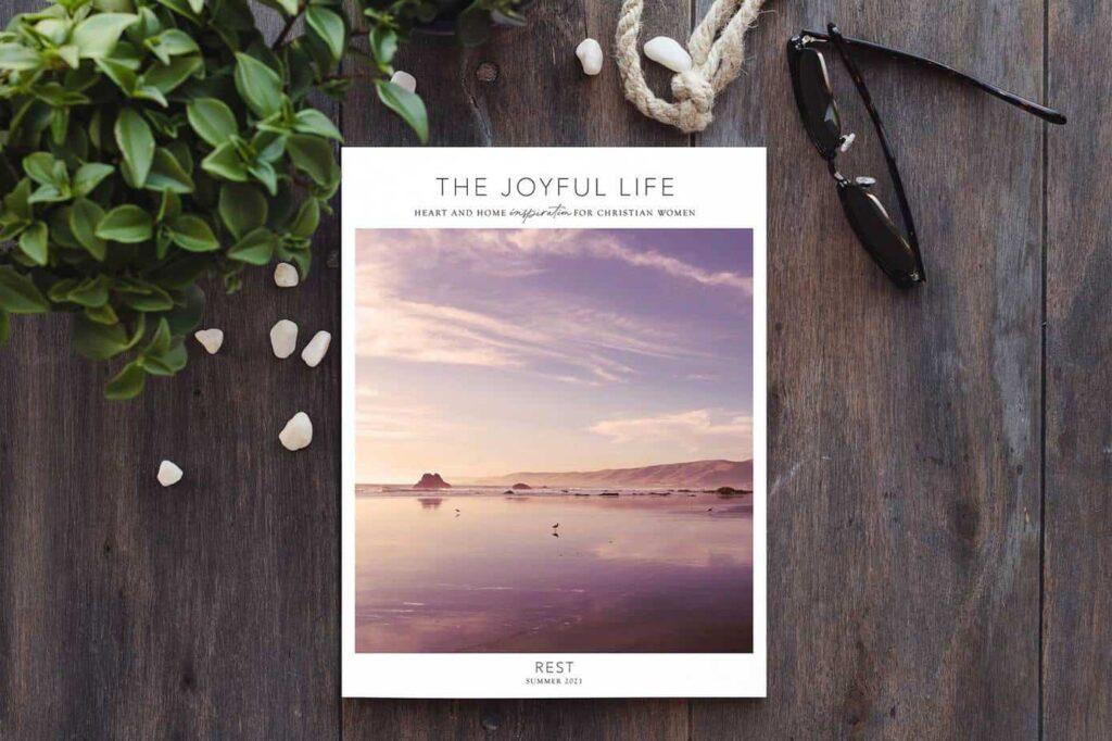 The joyful life magazine rest issue
