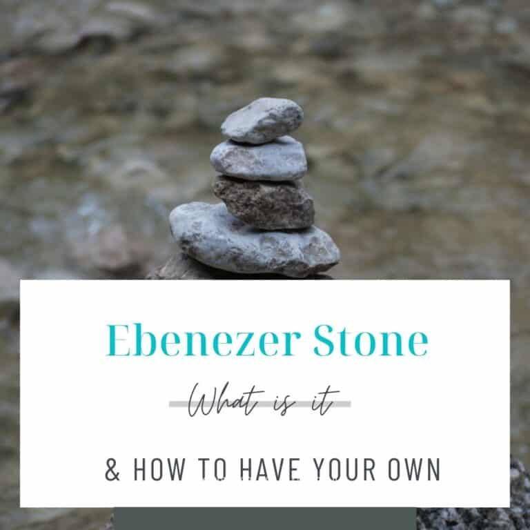 What is an Ebenezer Stone? Plus 3 Key Factors in its Powerful Significance