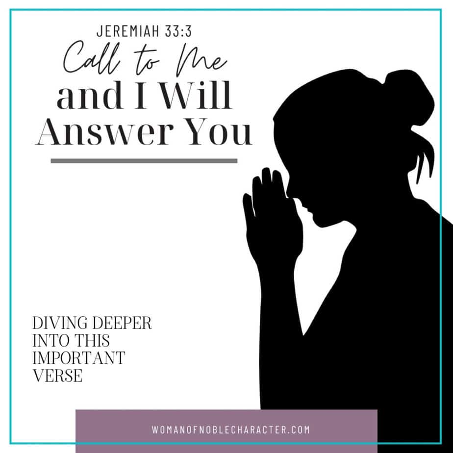 silhouette of woman praying; call to me and I will answer you