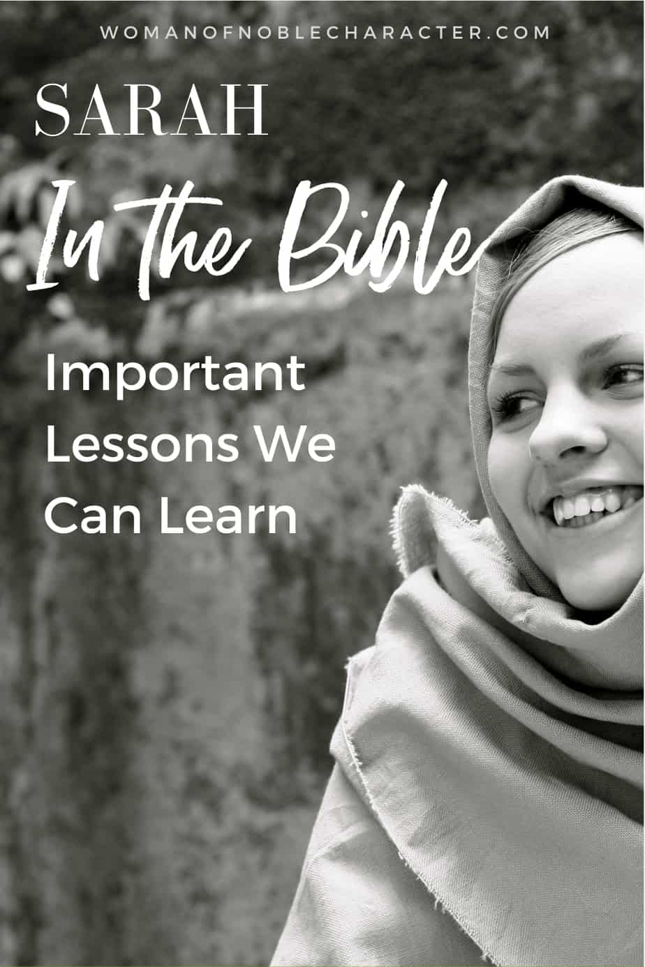 image in black and white of biblical woman with headcovering for the post 8 Purposeful Lessons We Can Learn From Sarah In The Bible