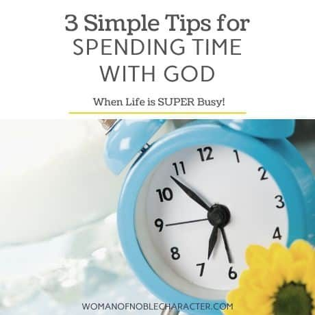 _3 Simple Tips for Spending Time With God When Life is Super Busy