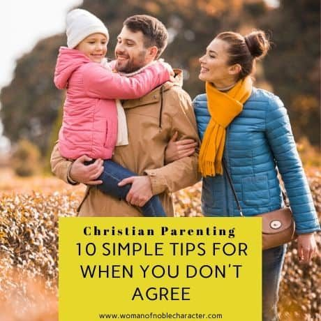 Christian Parenting_ 10 Simple Tips For When You Don't Agree 3