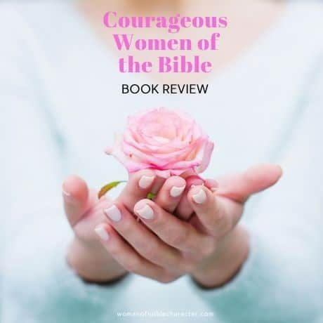 Courageous Women of the Bible BOOK REVIEW