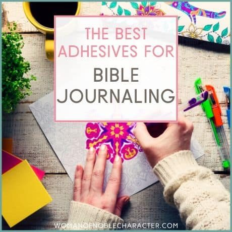 best adhesives for Bible journaling