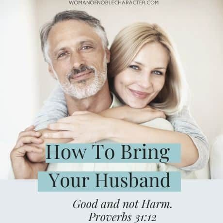 How to bring your husband good & not harm