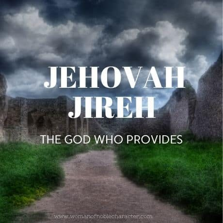 Jehovah Jireh the God who provides