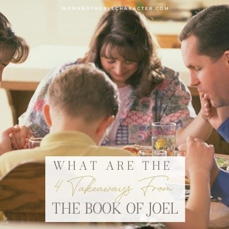 family at dinner table; 4 Takeaways From The Book Of Joel