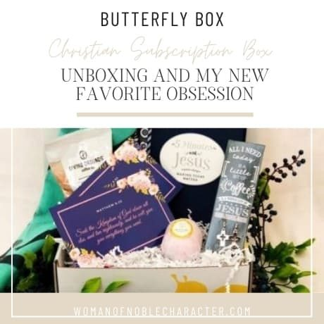 Butterfly Box contents, Butterfly Box Christian Subscription Box_ Unboxing and my New Favorite Obsession