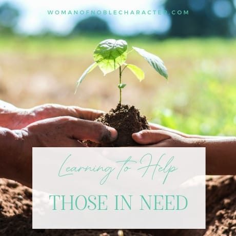 hands planting; extend your hands to the needy; learning to help those in need