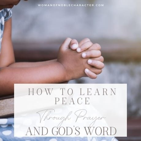 women with hands folded; Learning Peace Through Prayer and God's Word