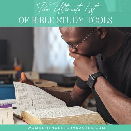 The Ultimate List of Bible Study Tools